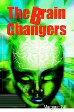 Brain Changers - Margaret Gill