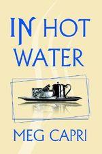 In Hot Water - Meg Capri