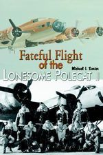 Fateful Flight of the Lonesome Polecat II - Michael I. Darter