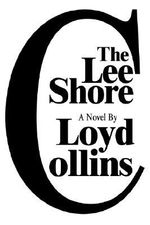 The Lee Shore : Official Communications, Documents and Reports - Loyd Collins