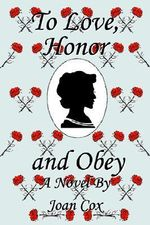 To Love, Honor and Obey - Joan Cox