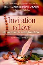 Invitation to Love : 108 Reminders for the Enlightened Ones - Ivonne Delaflor
