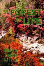 The Forest of Life - Helen Taylor Little