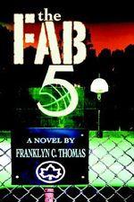 The Fab 5 - Franklyn C. Thomas