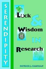 Serendipity, Luck and Wisdom in Research - Patrick J. Hannan