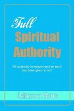 Full Spiritual Authority :
