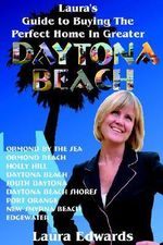 Laura's Guide to Buying the Perfect Home in Greater Daytona Beach - Laura Edwards