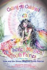 The Seven Magical Tooth Fairies : Level 3 Lower Intermediate - Margaret H. Johnson