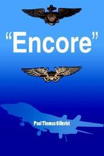 Encore - Paul Thomas Gillcrist