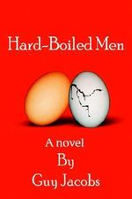 Hard-Boiled Men - Guy Jacobs