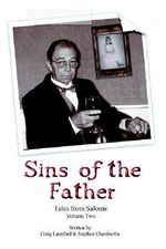 Tales from Salome Volume II : Sins of the Father - Craig Lansford