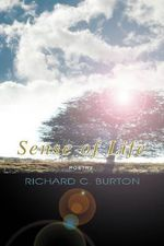Sense of Life - Richard C. Burton
