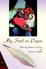 My Soul on Paper - Laquania S. Graham