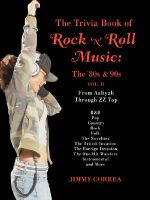 The Trivia Book of Rock 'n' Roll Music : The '80s & '90s - Jimmy Correa