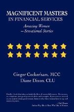 Magnificent Masters in Financial Services : Amazing Women-Sensational Stories - Ginger Cockerham