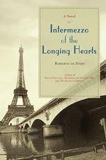Intermezzo of the Longing Hearts - Roberto De Haro