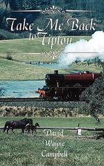 Take Me Back to Tipton - David Wayne Campbell