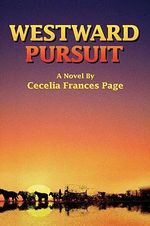 Westward Pursuit - Cecelia Frances Page