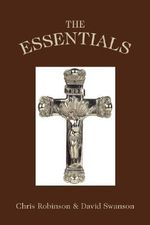 The Essentials : How God Answers Our Questions About Grief, Loss, a... - Chris Robinson