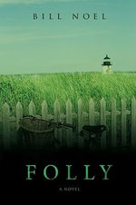 Folly - Bill Noel