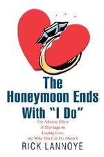 The Honeymoon Ends with