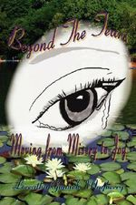 Beyond the Tears : Moving from Misery to Joy - Loreatha Gunnels Mayberry