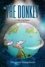 The Donkey : A Tale of a Planet - Vincenzo R. Sanguineti