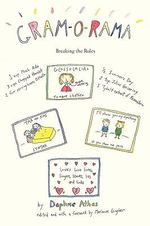 Gram-O-Rama : Breaking the Rules - Daphne Athas