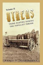 Others : Third Parties During the Populist Period - Darcy G Richardson