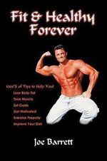 Fit & Healthy Forever - Joe Barrett