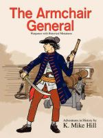 The Armchair General : Wargames with Historical Miniatures - K. Mike Hill