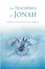 The Teachings of Jonah : The Medium for Jonah Is Hossca Harrison - Constance Luciano