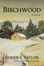 Birchwood - Roger Taylor