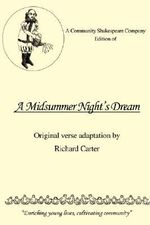 A Community Shakespeare Company Edition of a Midsummer Night's Dream - Richard R. Carter