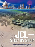 JCL-Step by Step - Andrew Robert Chapman