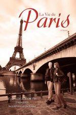 La Vie de Paris - James Brogan