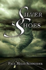 Silver Shoes - Paul Miles Schneider