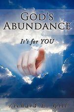 God's Abundance : Its for You - Richard Gill