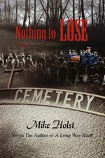 Nothing to Lose - Mike Holst