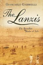 The Lanzis : The Boundless Shades of Life - G. Carlo Gabbrielli