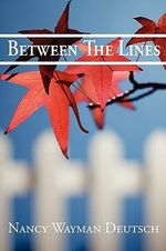Between The Lines - Nancy Wayman Deutsch