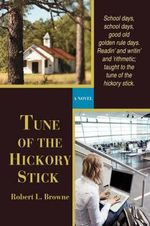 Tune of the Hickory Stick - Robert L Browne