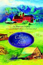 Cameo for Jean : A Scottish Love Story - Lee Emerson Gingery
