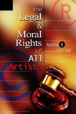 Legal and Moral Rights of All Artists - Amelia V. Vetrone