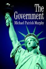 The Government - Michael Patrick Murphy