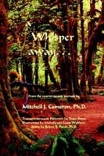 A Whisper Away... - Mitchell J. Cameron