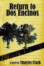 Return to DOS Encinos - Charles Clark