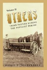 Others : Third Parties During the Populist Period - Darcy G. Richardson