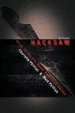 Hacksaw : First in the Eva Baum Detective Series - Mark H. Phillips