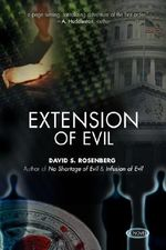 Extension of Evil - David S. Rosenberg
